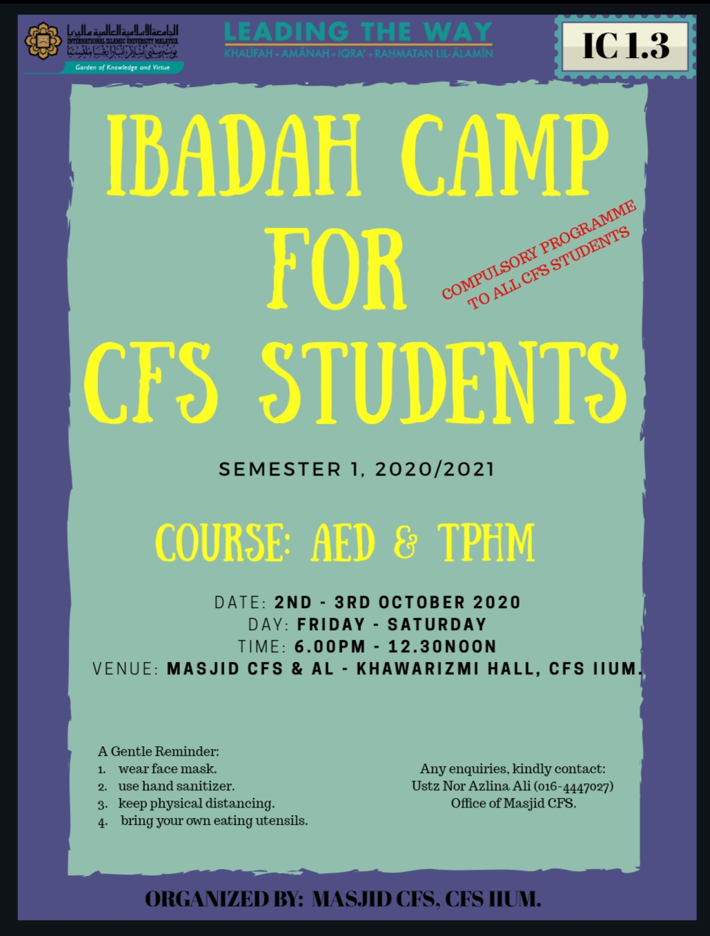IBADAH CAMP FOR CFS STUDENTS (AED & TPHM)