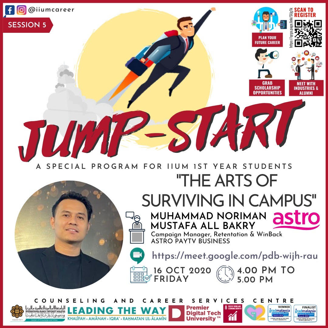 """IIUM JUMP START PROGRAMME 2020 - SESSION 5 :""""THE ARTS OF SURVIVING IN CAMPUS"""""""