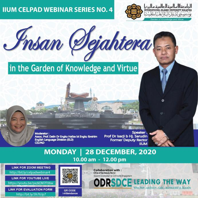 CELPAD WEBINAR SERIES #4: INSAN SEJAHTERA IN THE GARDEN OF KNOWLEDGE AND VIRTUE