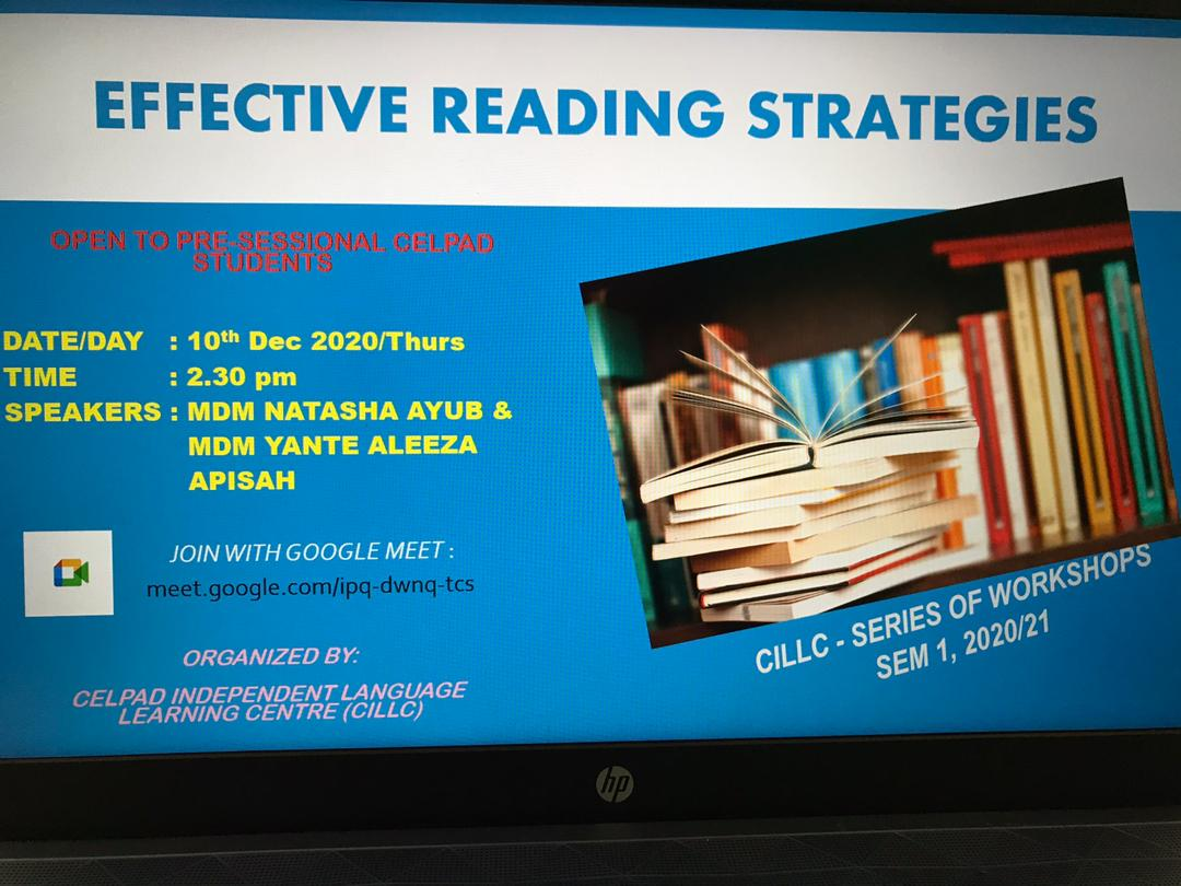 CILLC WORKSHOP : EFFECTIVE READING STRATEGIES