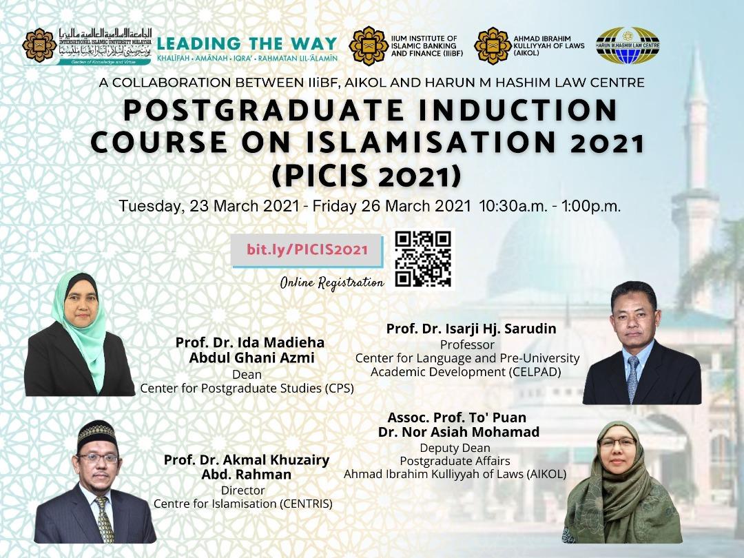 POSTGRADUATE INDUCTION COURSE ON ISLAMISATION 2021 (PICIS 2021)