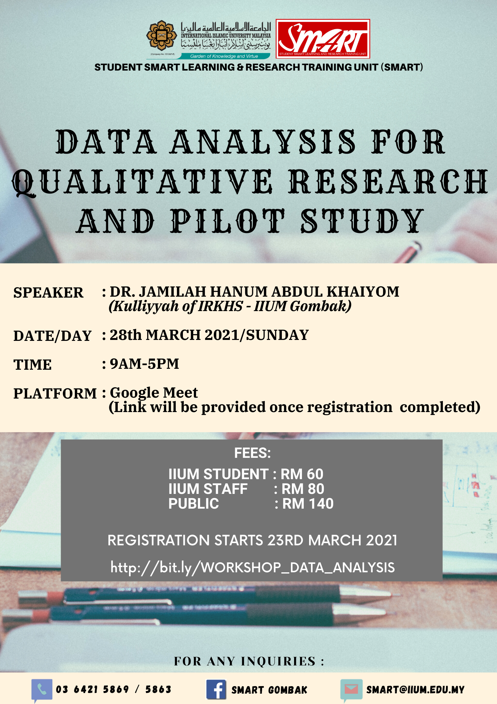 WORKSHOP : DATA ANALYSIS FOR QUALITATIVE RESEARCH AND PILOT STUDY