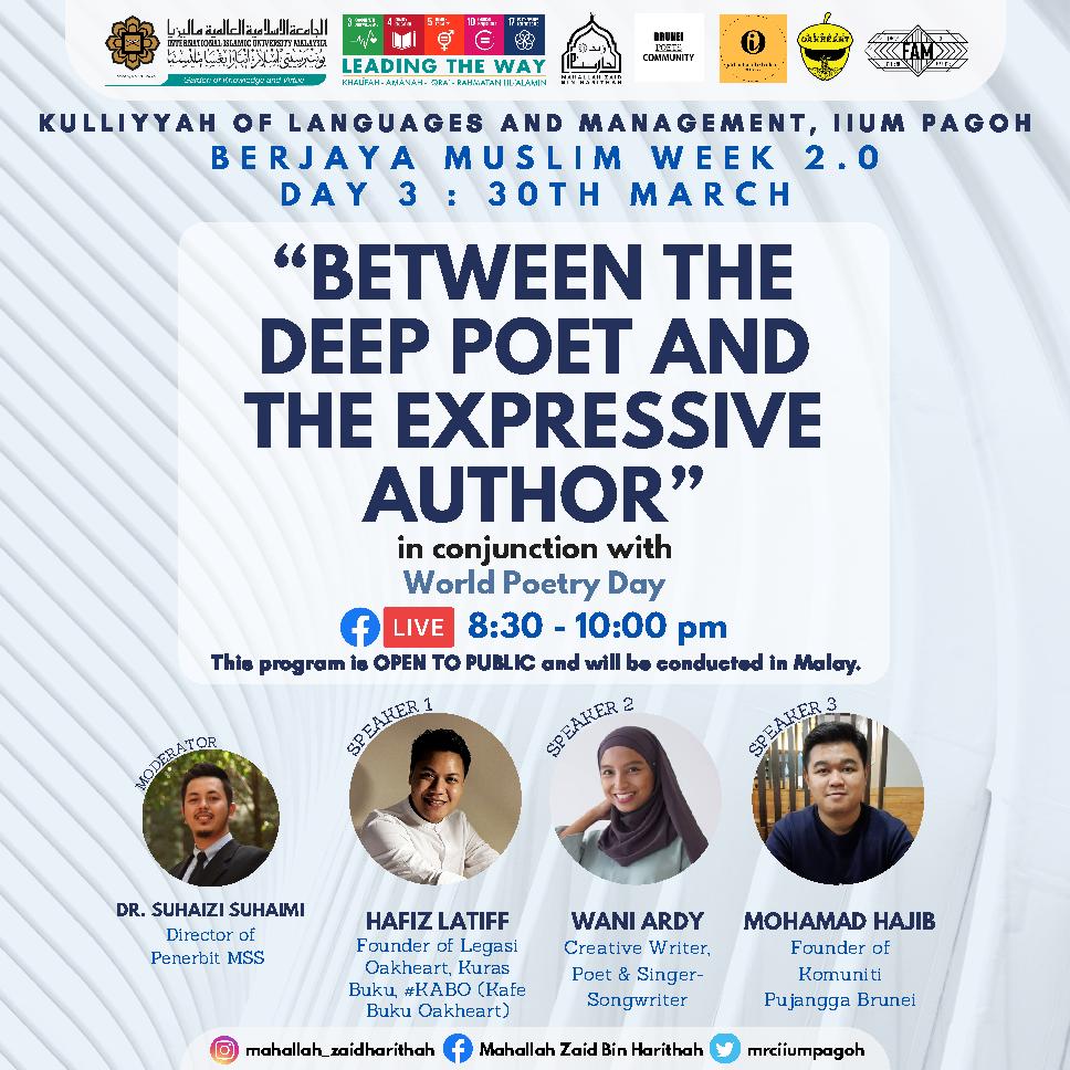 Berjaya Muslim Week 2.0 : Between The Deep Poet and The Expressive Author