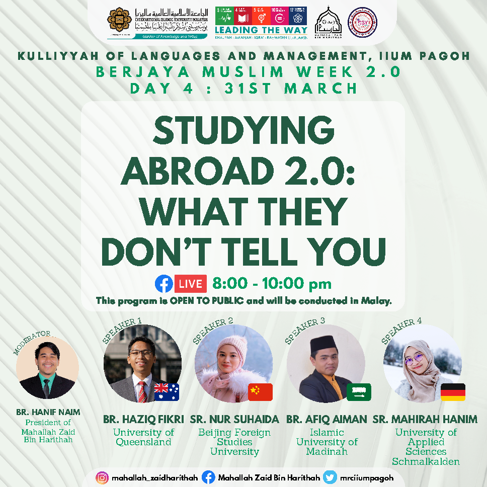 Berjaya Muslim Week 2.0 : Studying Abroad 2.0 : What They Don't Tell You