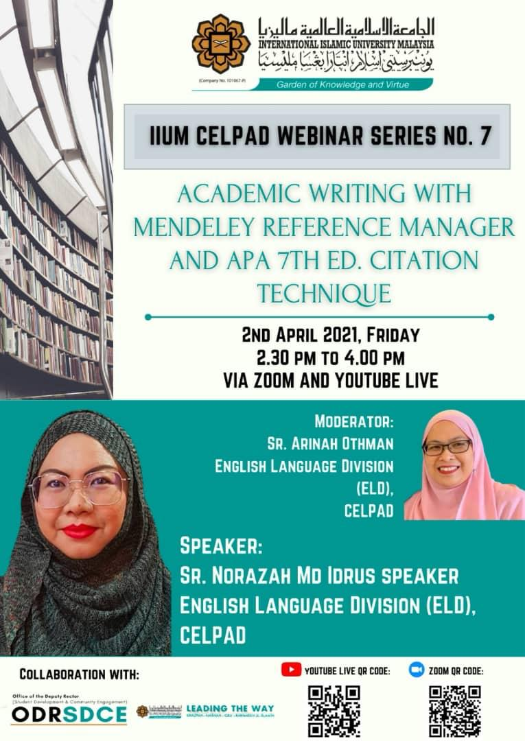 CELPAD WEBINAR SERIES #7: Academic Writing with Mendeley Reference Manager and APA 7th Ed. Citation Technique