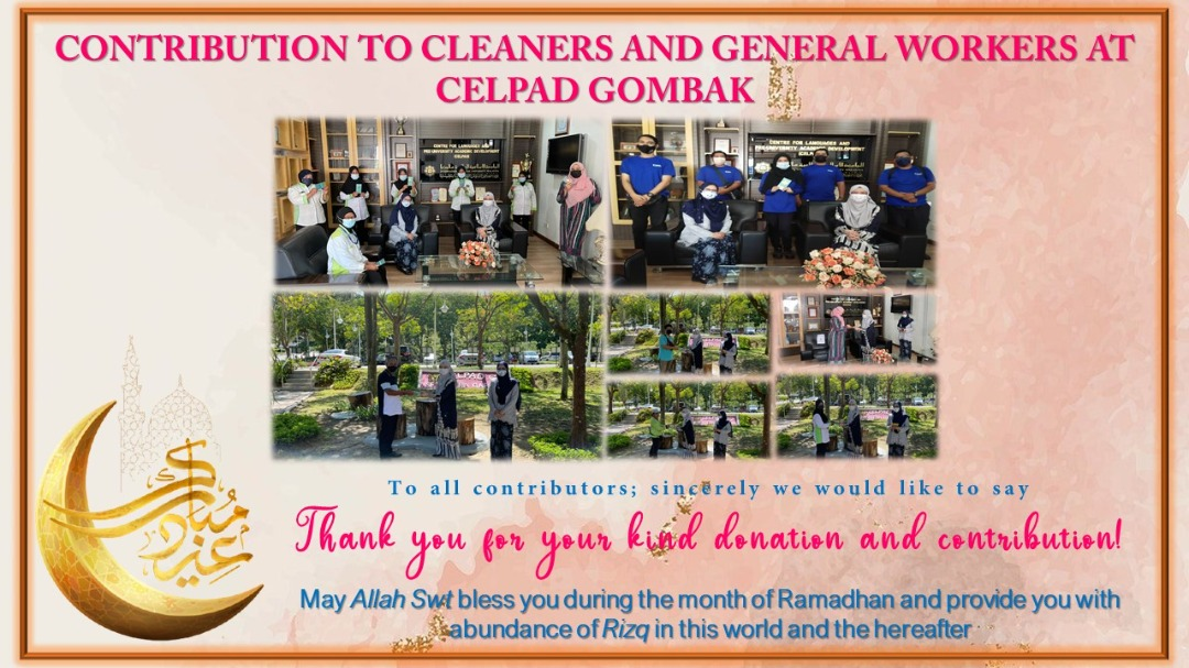 Contribution to Cleaners and General Workers at CELPAD Gombak