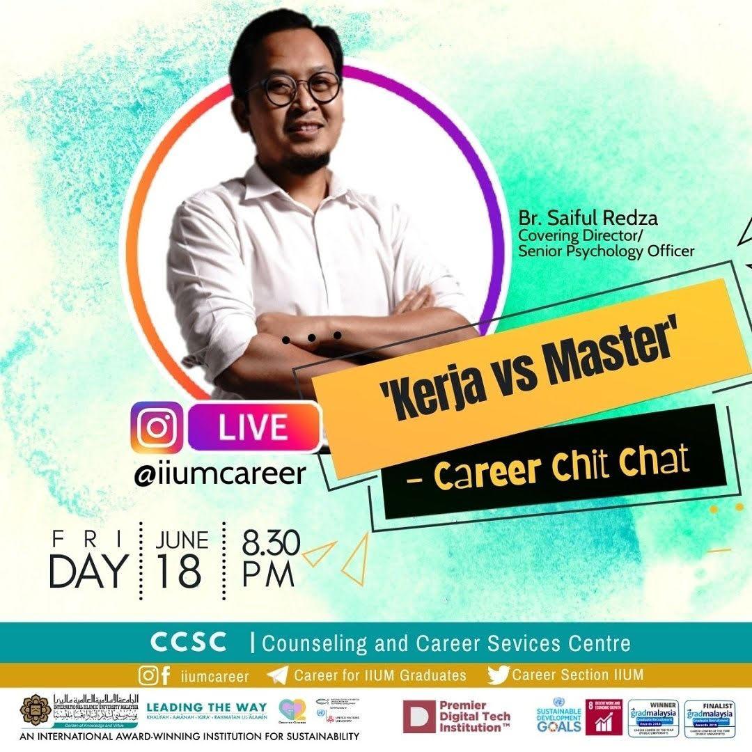 "Career Chit-Chat 2/2021: ""KERJA"" vs MASTER"
