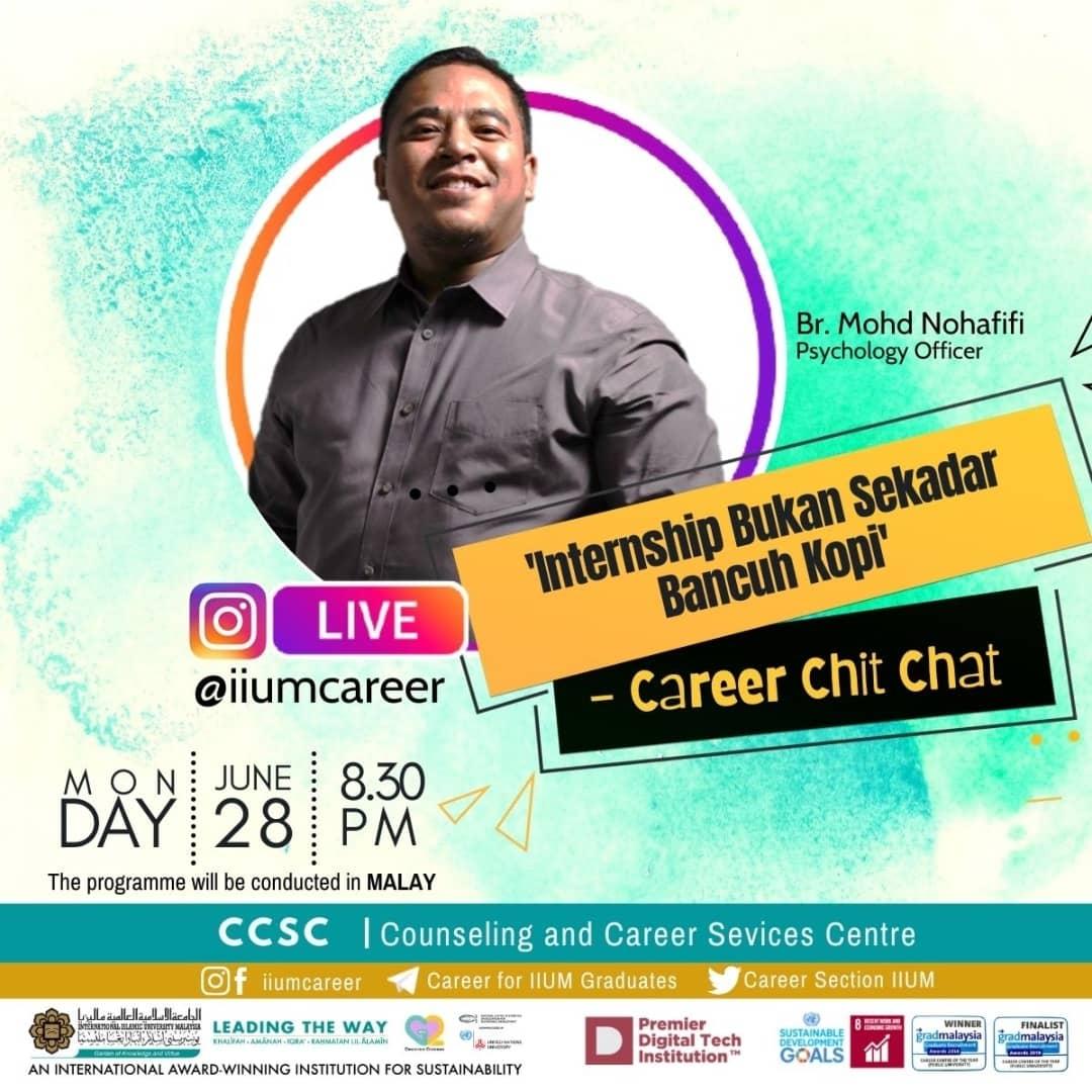"Career Chit-Chat 6/2021: ""Internship Bukan Sekadar Bancuh Kopi"""
