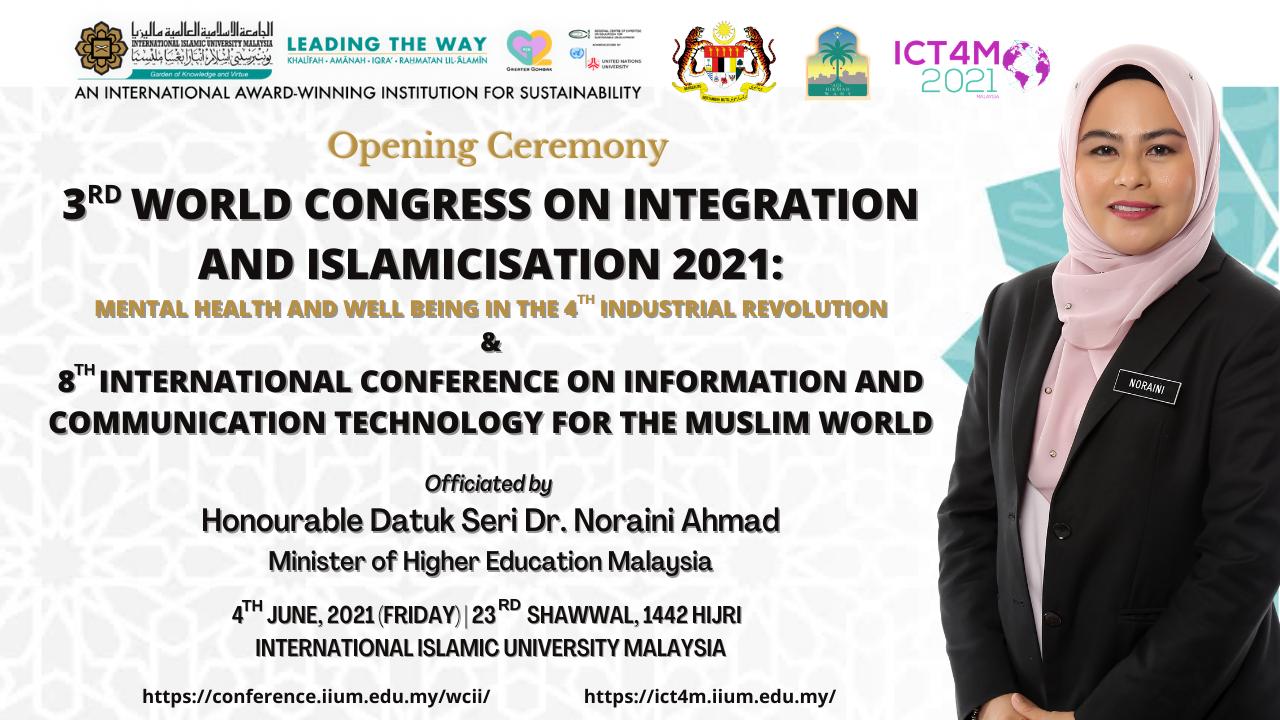 3rd World Congress on Integration & Islamicisation 2021 (3WCII) 4th - 6th June 2021.