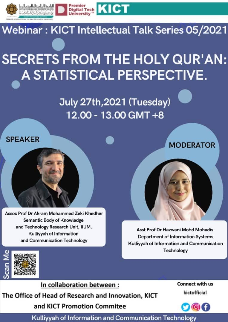 """KICT Intellectual Talk Series No. 5/2021 on """"SECRET FROM THE HOLY QUR'AN: A STATISTICAL PERSPECTIVE."""""""