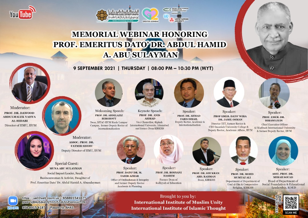 MEMORIAL WEBINAR HONORING PROF EMERITUS DATO' DR ABDUL HAMID A. ABU SLAYMAN