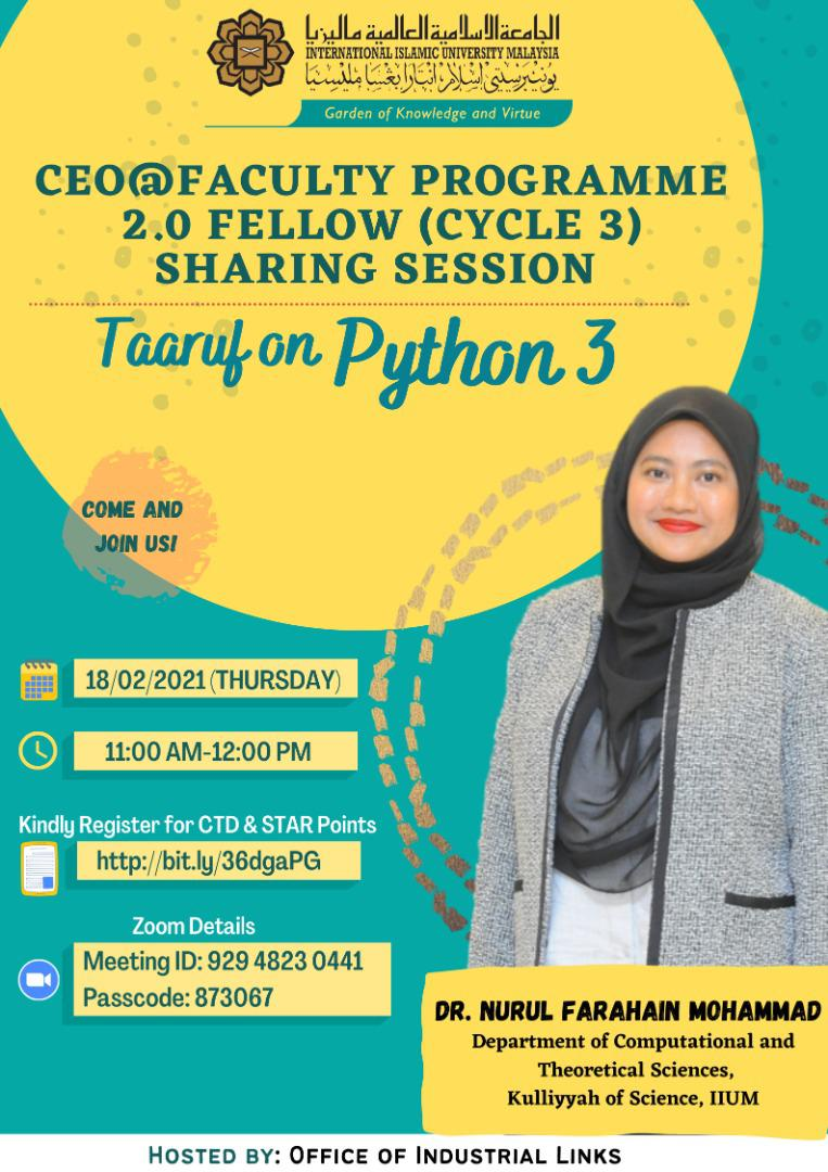 CEO@Faculty Programme 2.0 Cycle 3 Sharing Session: Taaruf on Python 3 With Dr. Nurul Farahain