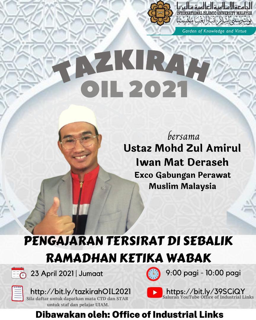 Tazkirah OIL 2021: Pengajaran Tersirat Di Sebalik Ramadhan