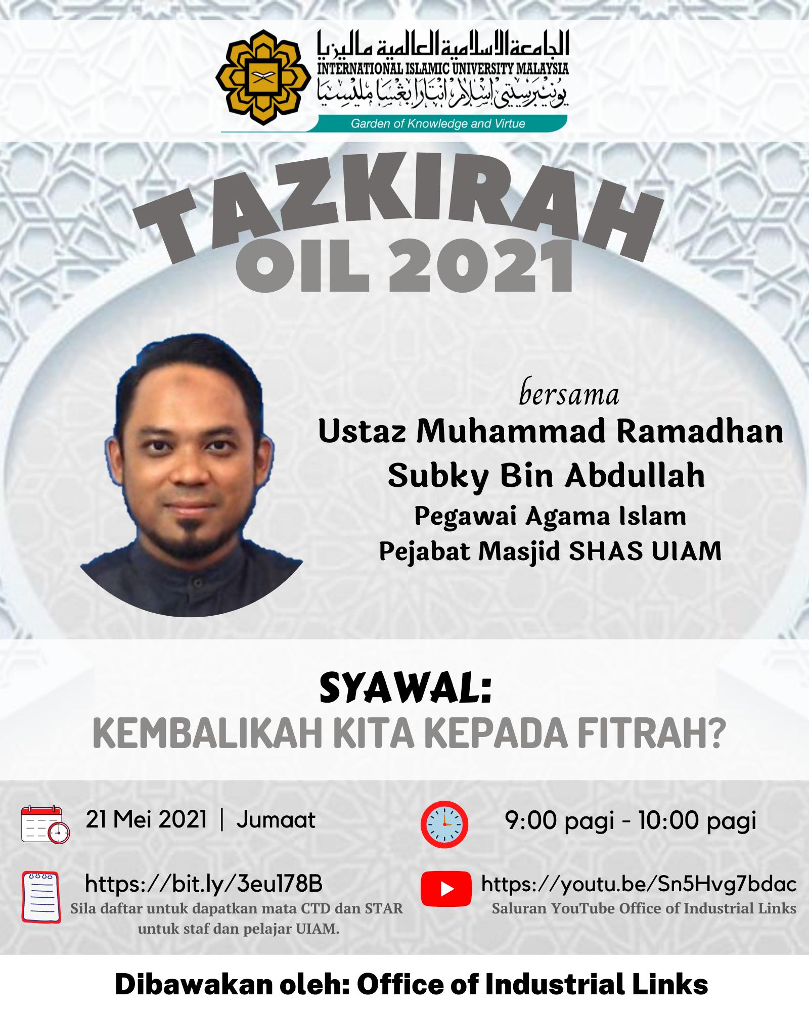 Tazkirah OIL 2021: Kembalikah Kita Kepada Fitrah?