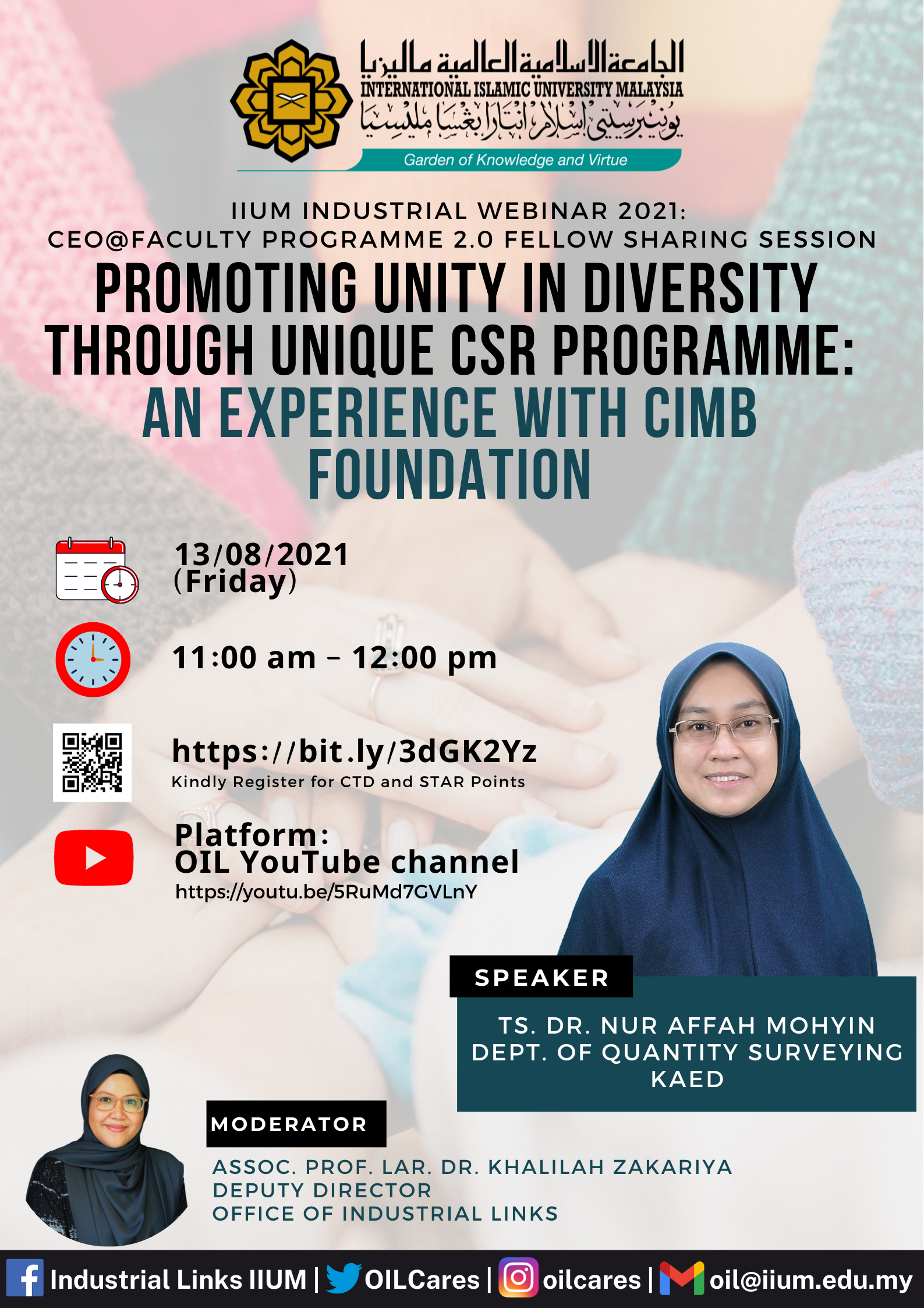 IIUM Industrial Webinar series 2021: Promoting Unity in Diversity through unique CSR Programme: An Experience with CIMB Foundation