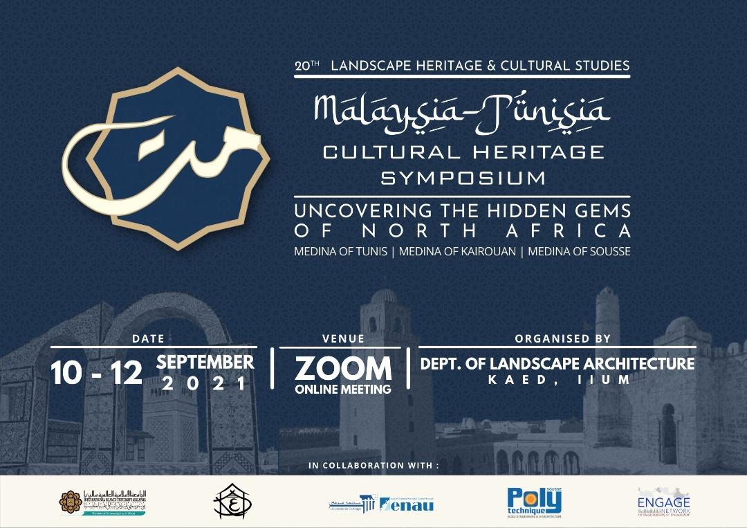 Malaysia-Tunisia Cultural Heritage Studies (MATCHs) Symposium 2021