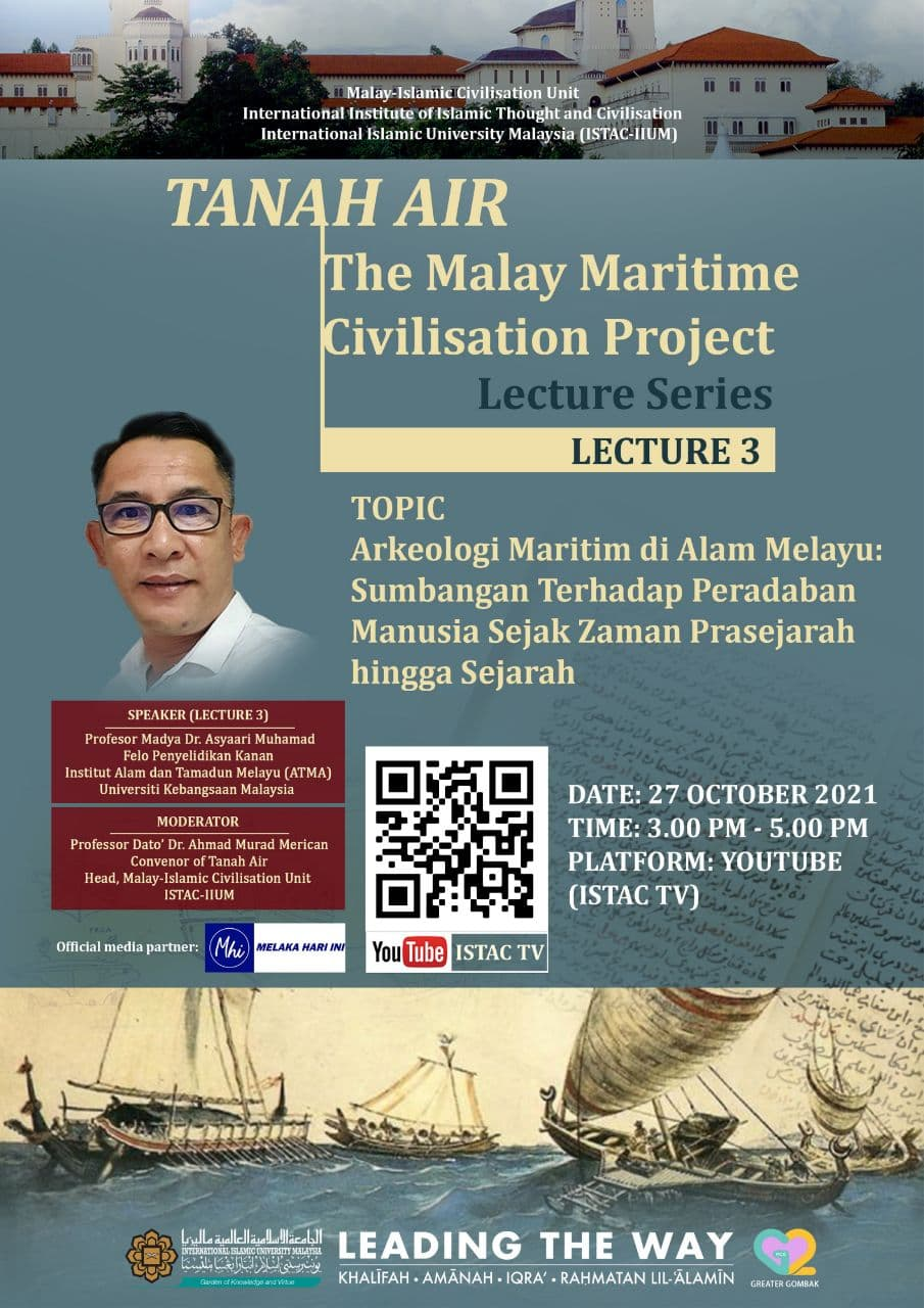 TANAH AIR: THE MALAY MARITIME CIVILISATION PROJECT_THIRD LECTURE