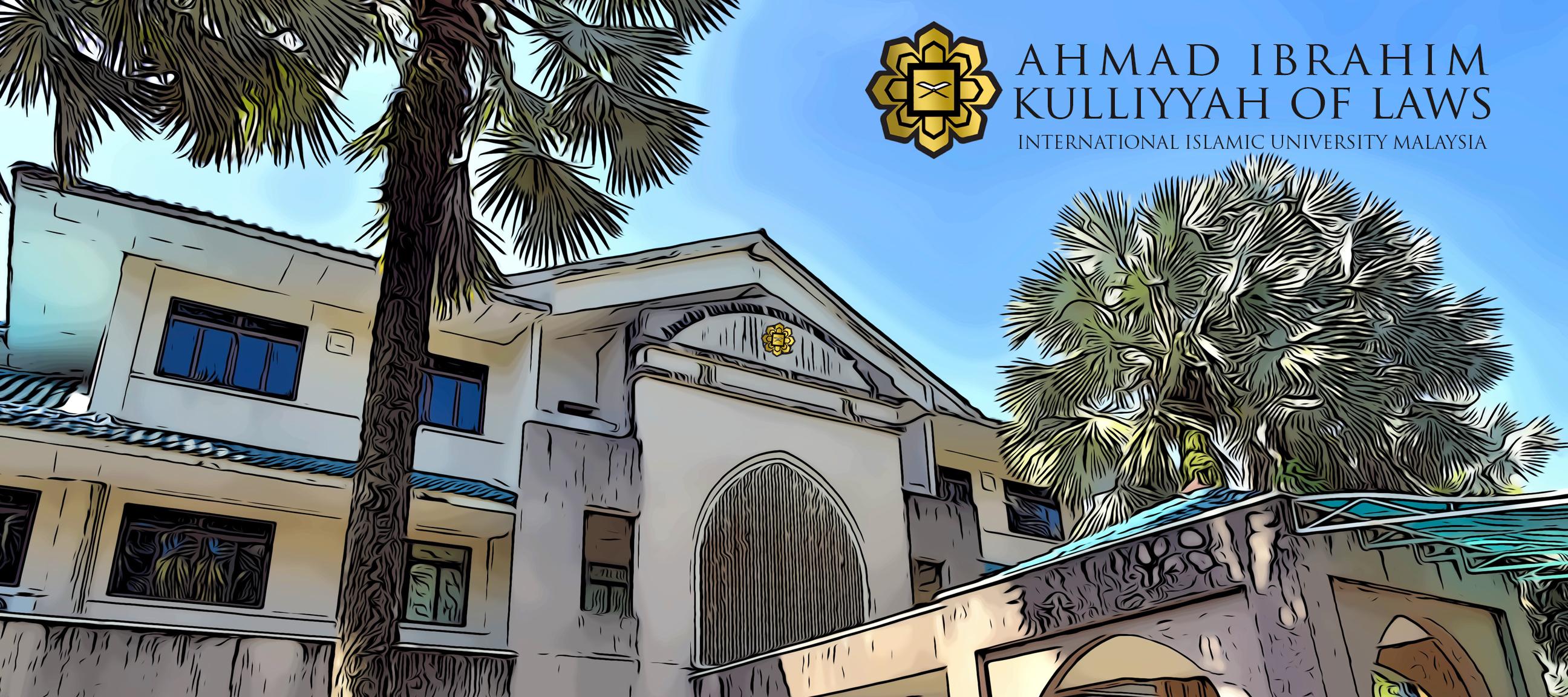 AHMAD IBRAHIM KULLIYYAH OF LAWS