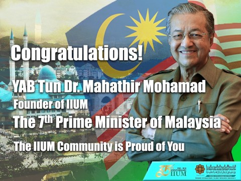 Congratulations to Tun Dr. Mahathir, Malaysia's New Prime Minister
