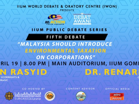 "5th Debate of ""Re: Action – Youth Engaged, IIUM Public Debate Series"