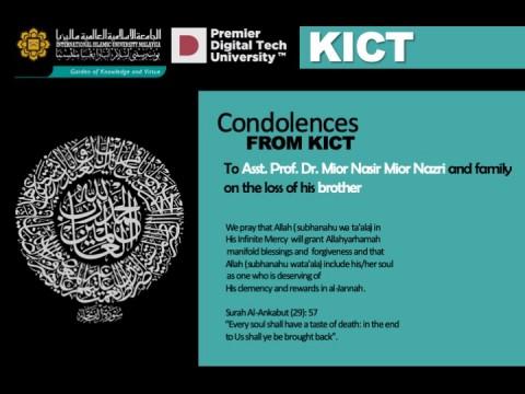 Condolences from KICT - Asst. Prof. Dr. Mior Nasir Mior Nazri