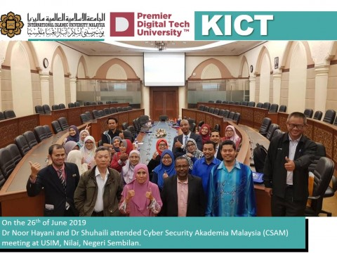 KICT attended Cyber Security Akademia Malaysia (CSAM) Meeting