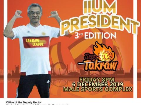 IIUM PRESIDENT EDITION (3RD EDITION) - SEPAK TAKRAW