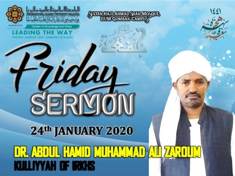 KHATIB THIS WEEK – 24th January 2020 (FRIDAY) SULTAN HAJI AHMAD SHAH MOSQUE, IIUM GOMBAK CAMPUS