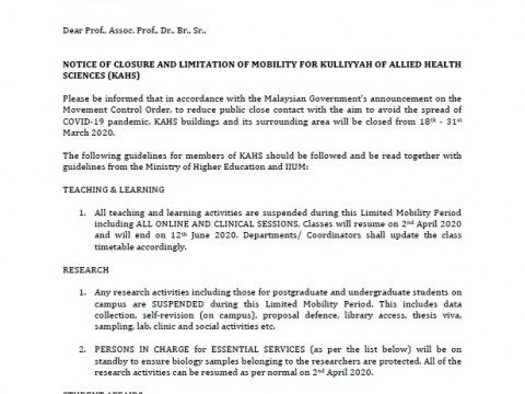 NOTICE OF CLOSURE AND LIMITATION OF MOBILITY FOR KULLIYYAH OF ALLIED HEALTH SCIENCES (KAHS)