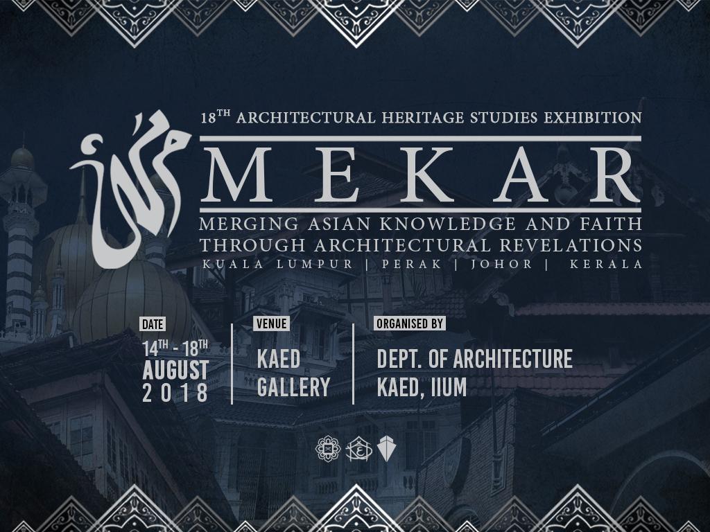 MEKAR - The 18th Architectural Heritage Studies Exhibition