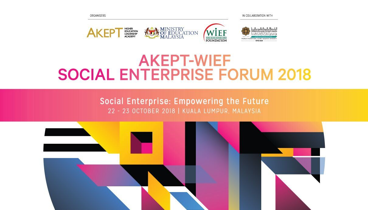 AKEPT-WIEF SOCIAL ENTERPRISE FORUM 2018