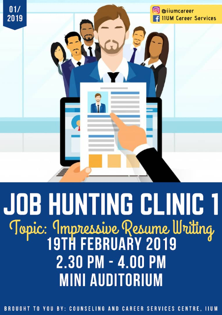 JOB HUNTING CLINIC 1 : IMPRESSIVE RESUME WRITING