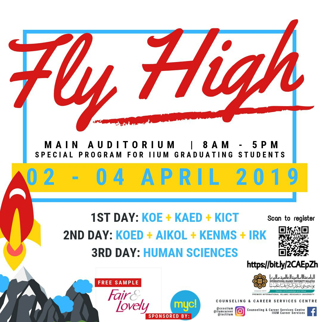Fly High (2 - 4 April 2019) - Special Programme for IIUM Graduating Students