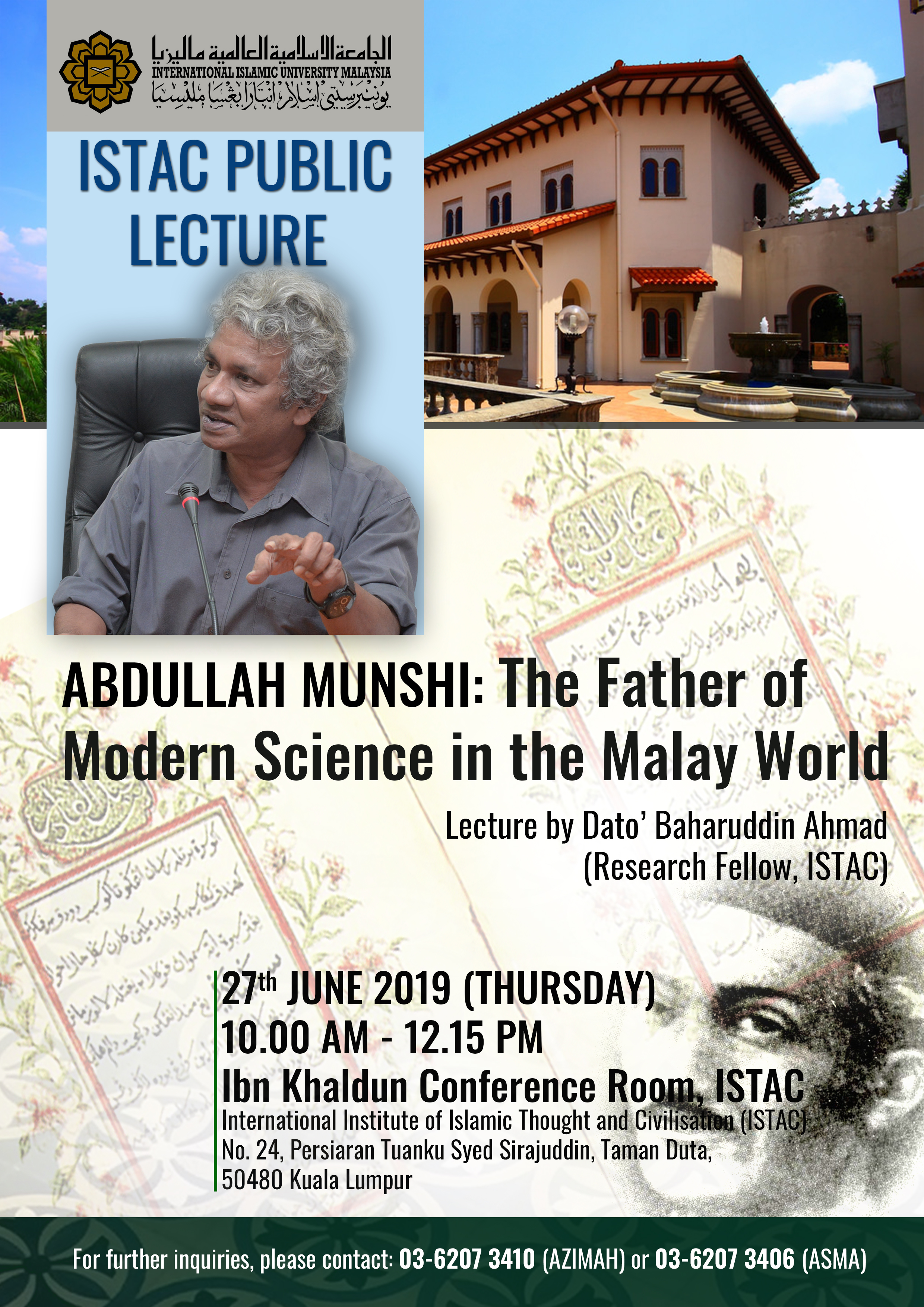 ISTAC PUBLIC LECTURE - ABDULLAH MUNSHI : THE FATHER OF MODERN SCIENCE IN THE MALAY WORLD