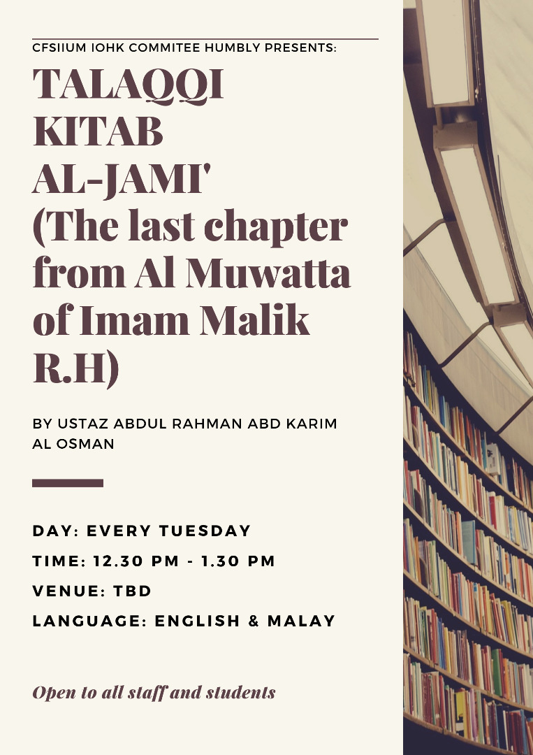 TALAQQI KITAB AL-JAMI' (the Last Chapter of Al-Muwatta by Imam Malik R.H)