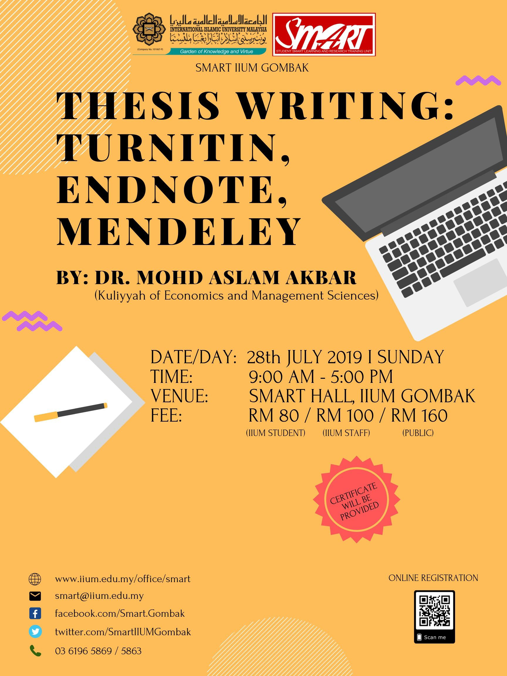 WORKSHOP : THESIS WRITING : TURNITIN, ENDNOTE, MENDELEY