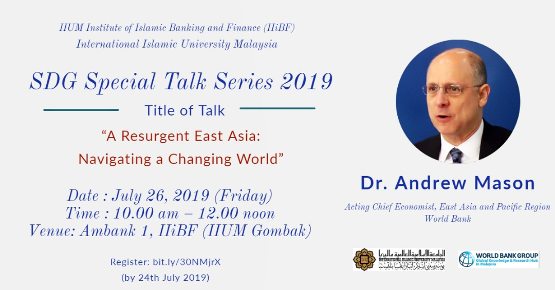 Special Talk Series 2019 - Dr. Andrew Mason Acting Chief Economist:- East Asia and Pacific Region World Bank
