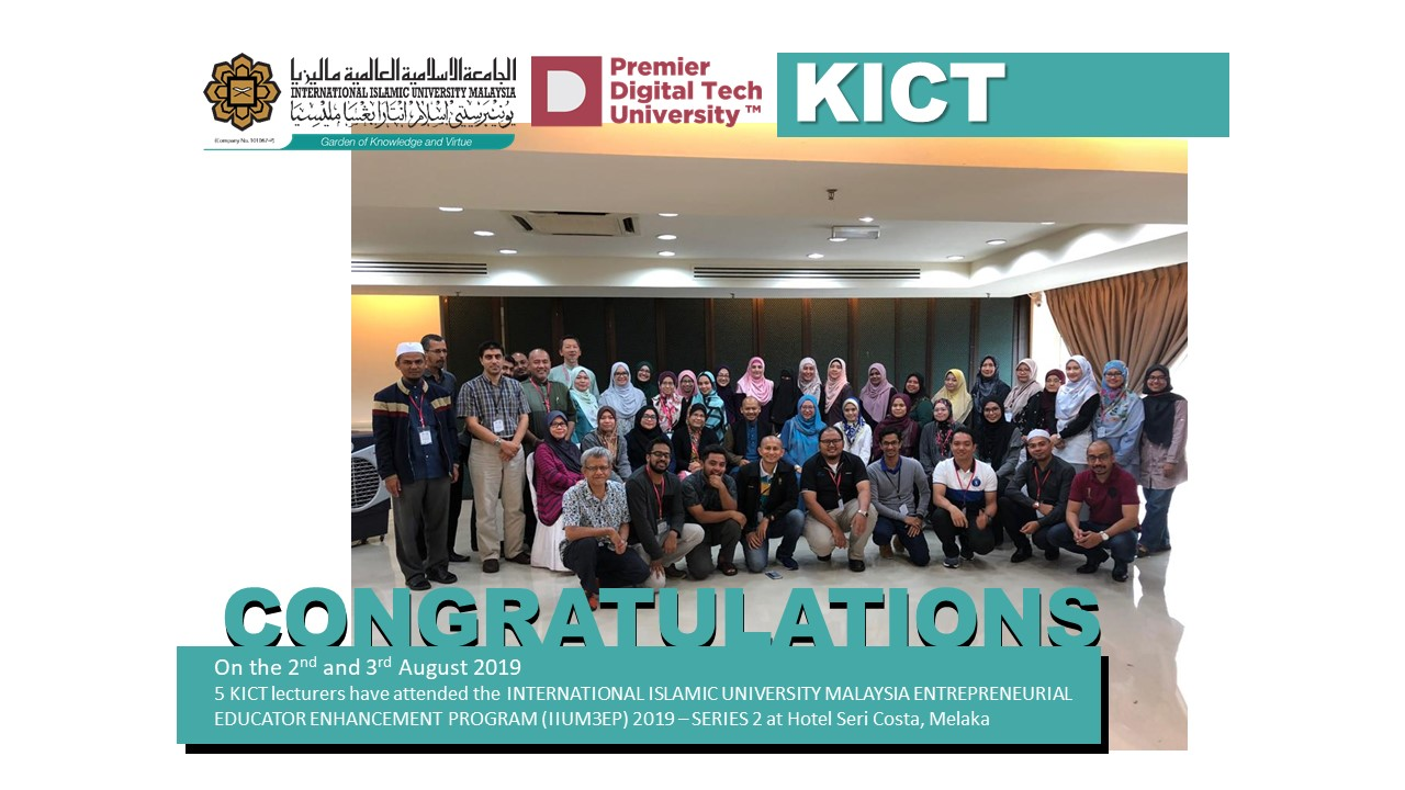 INTERNATIONAL ISLAMIC UNIVERSITY MALAYSIA ENTREPRENEURIAL EDUCATOR ENHANCEMENT PROGRAM (IIUM3EP)