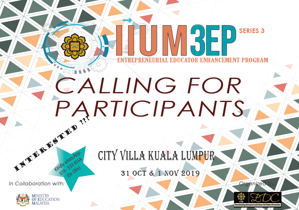 IIUM3EP 3RD SERIES (ENTREPRENEURIAL EDUCATOR ENHANCEMENT PROGRAMME)