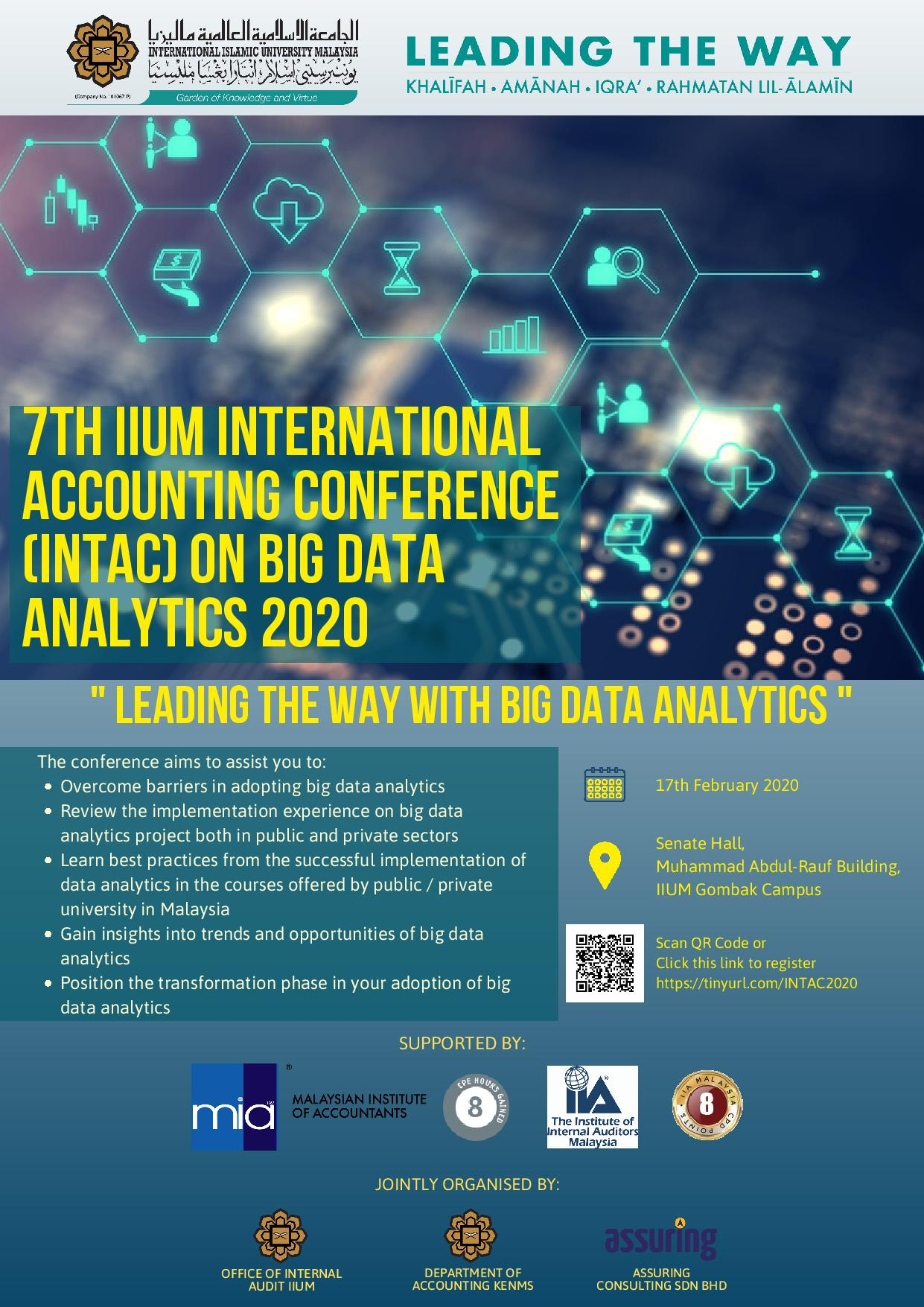 7TH IIUM INTERNATIONAL ACCOUNTING CONFERENCE ON BIG DATA ANALYTICS (INTAC 2020): LEADING THE WAY WITH BIG DATA ANALYTICS