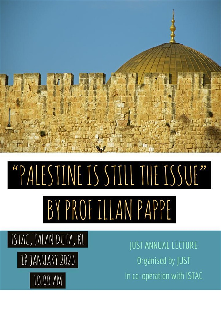 """PALESTINE IS STILL THE ISSUE"" BY PROF ILLAN PAPPE"