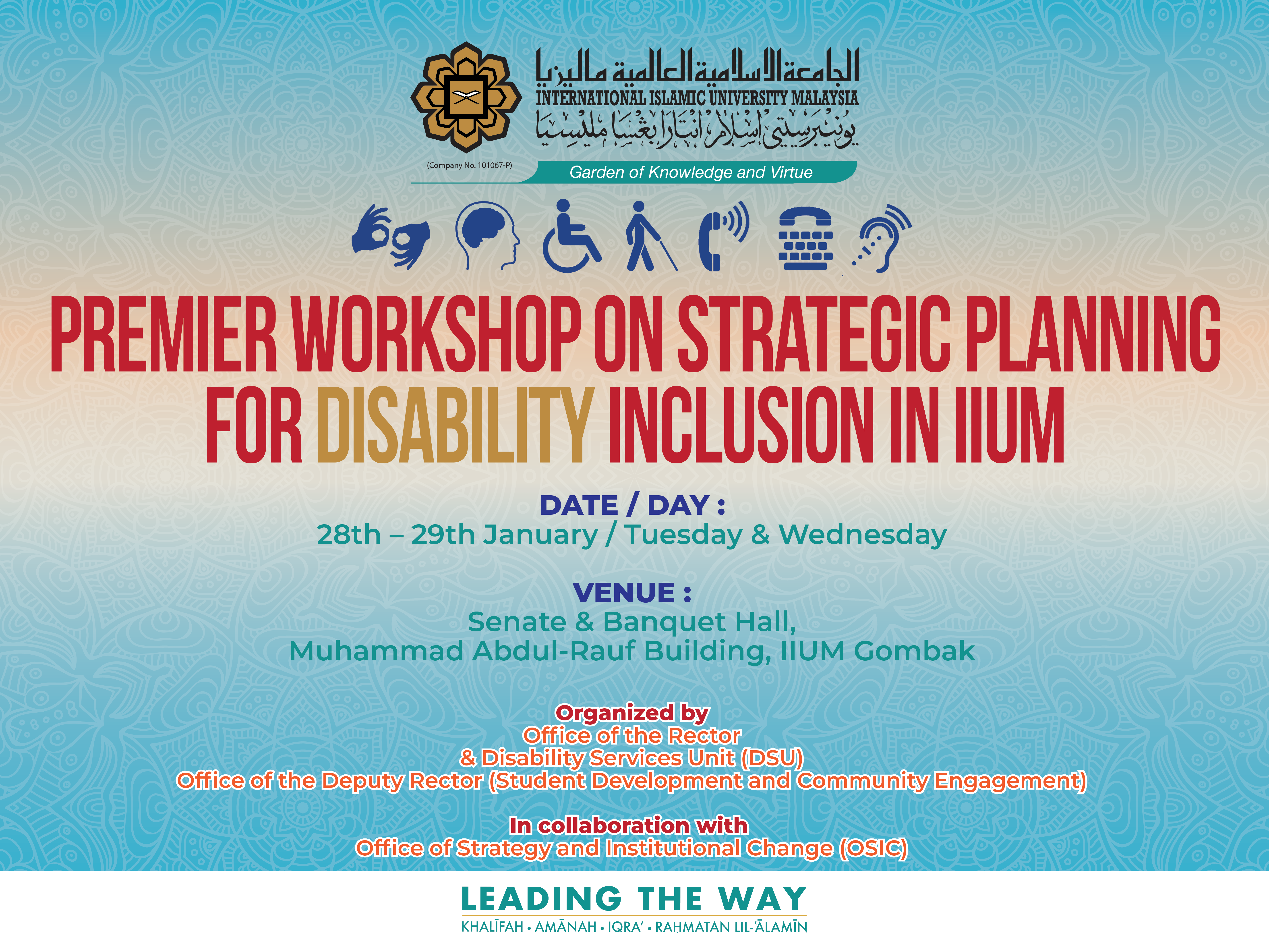Premier Workshop for Strategic Plan of IIUM Disability Inclusion Policy Implementation